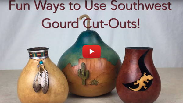 Watch Video #1- Fun Ways to Use Southwest Gourd Cut-Outs