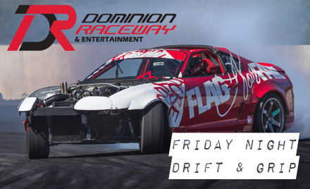 Friday Night Drift & Grip #1 - 6/30/17