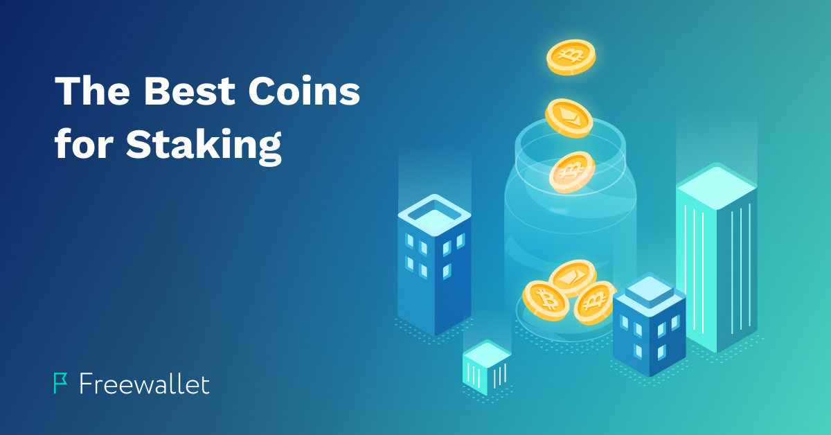 the best staking cryptocurrencies