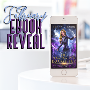 February Ebook Reveal. The Assassin's Daughter by Shana Vernon