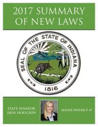 2017 Summary of New Laws - Sen. Houchin