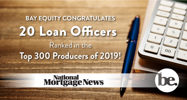 20 Bay Equity LOs make National Mortgage News 'Top 300'