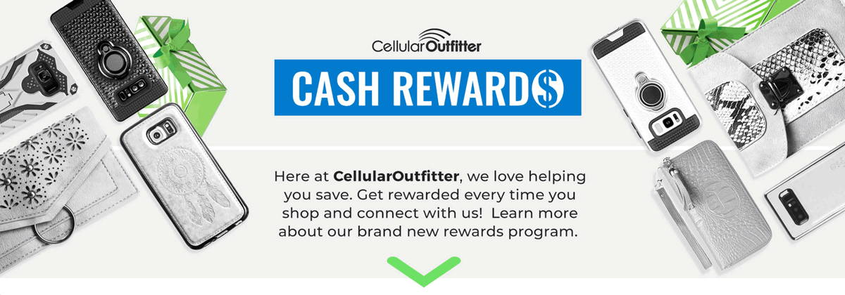 Cellular Outfitter CASH REWARD$!