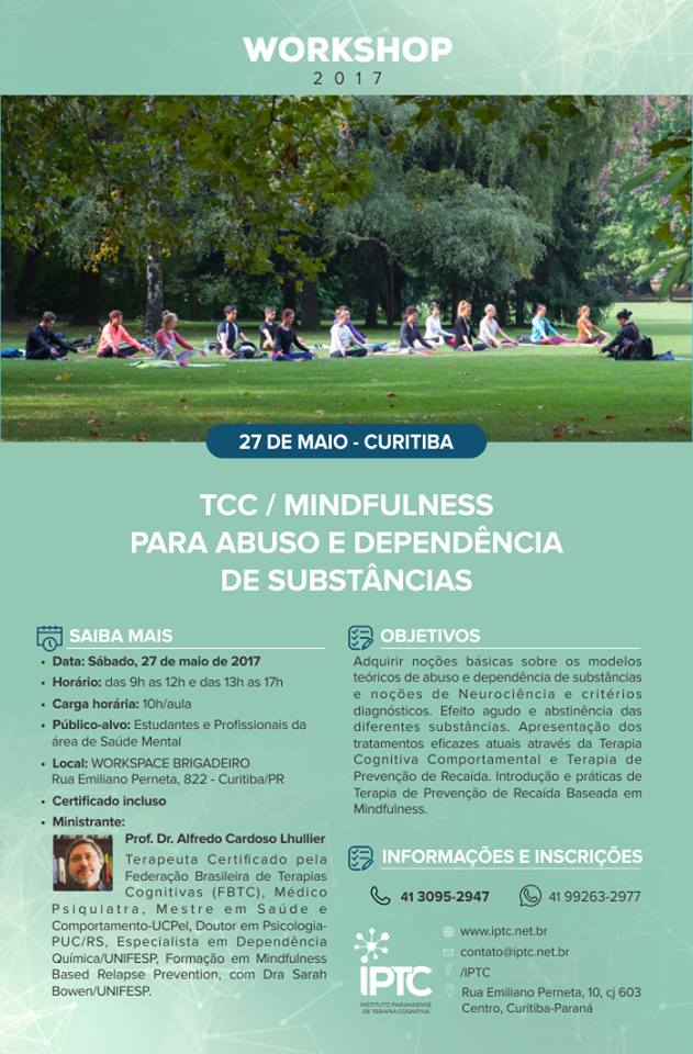 Workshop: TCC / MINDFULNESS PARA ABUSO E DEPENDÊNCIA DE SUBSTÂNCIAS (IPTC)