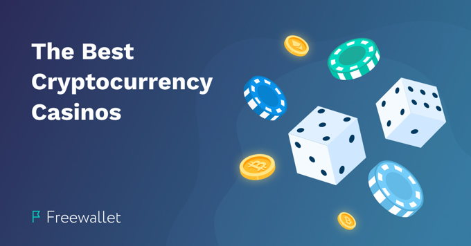 The Best Cryptocurrency Casino