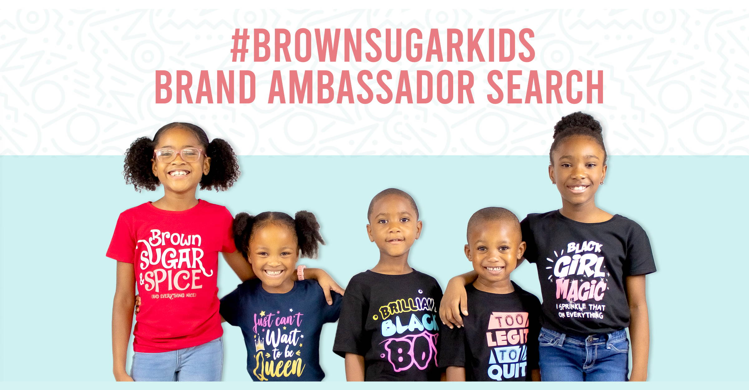 #BrownSugarKids Brand Ambassador Search Header