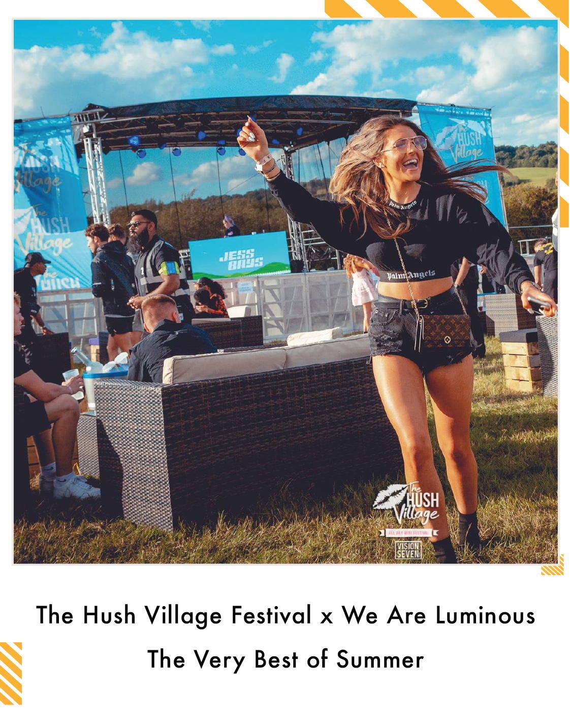 The Hush Village x We Are Luminous