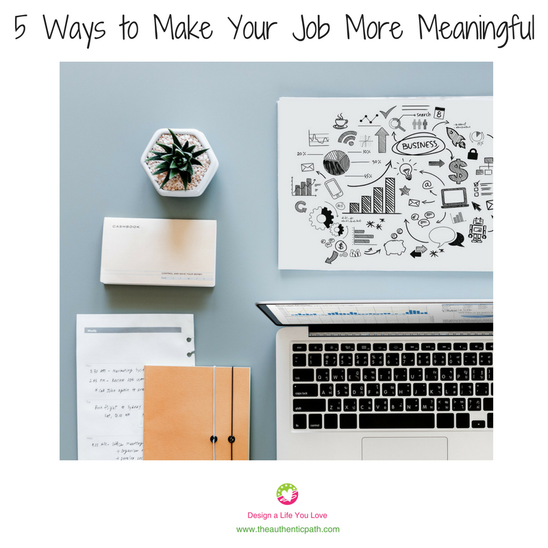 5 Ways to Make Your Job More Meaningful.png