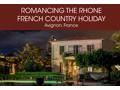 Romancing the Rhone