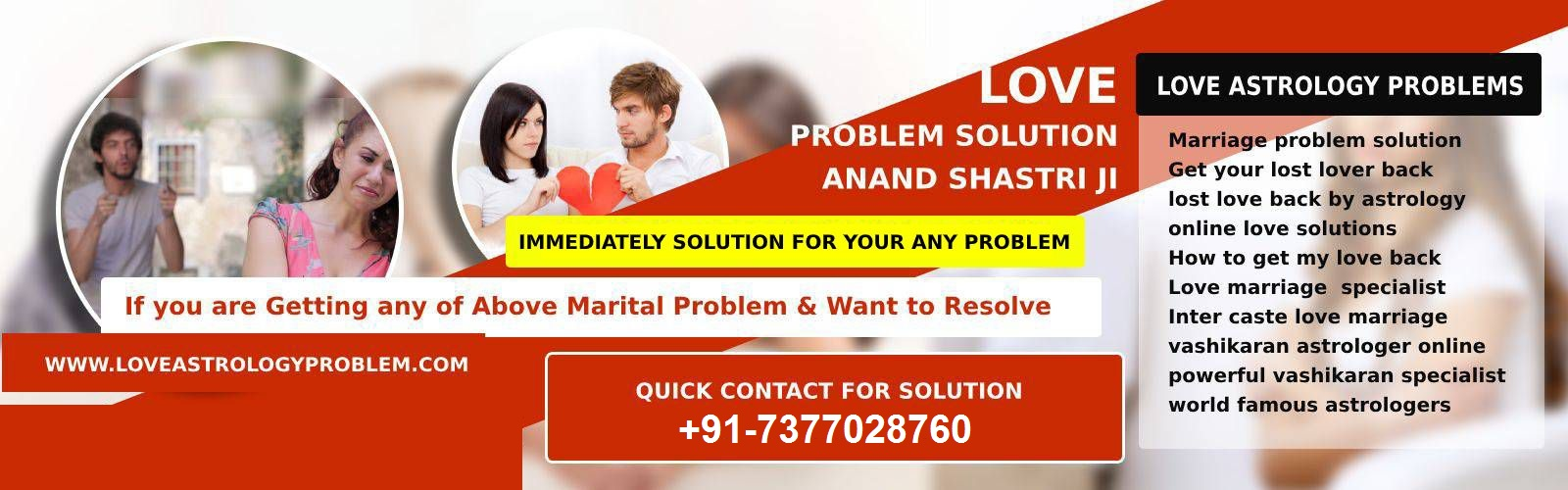 Love Problem Solution Astrologer Anand shastri ji