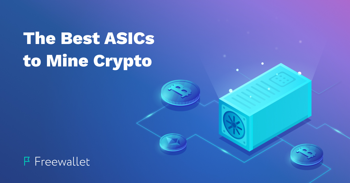 asics for mining cryptocurrency
