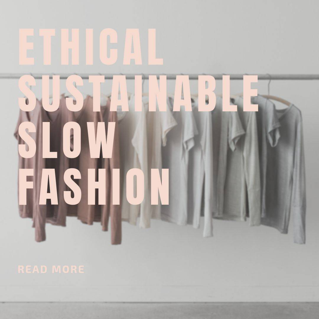 ethical sustainable fashion