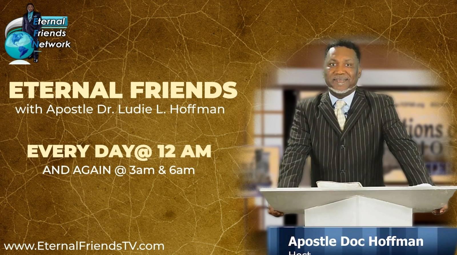 Eternal Friends with Apostle Dr. Ludie L. Hoffman