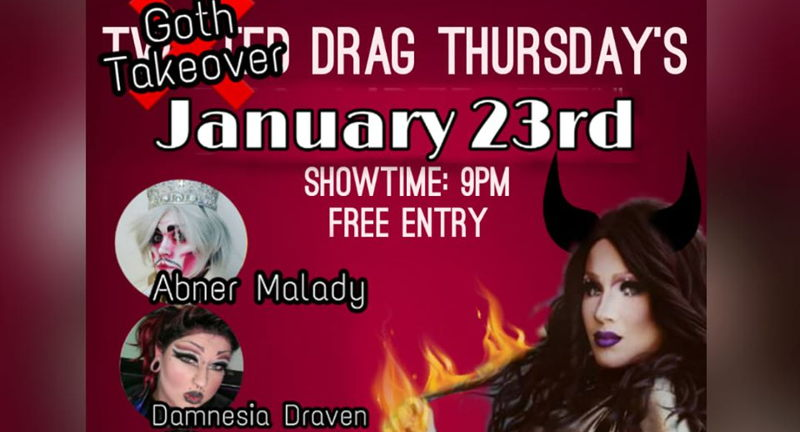 Twisted Drag Thursday: Goth Takeover Edition