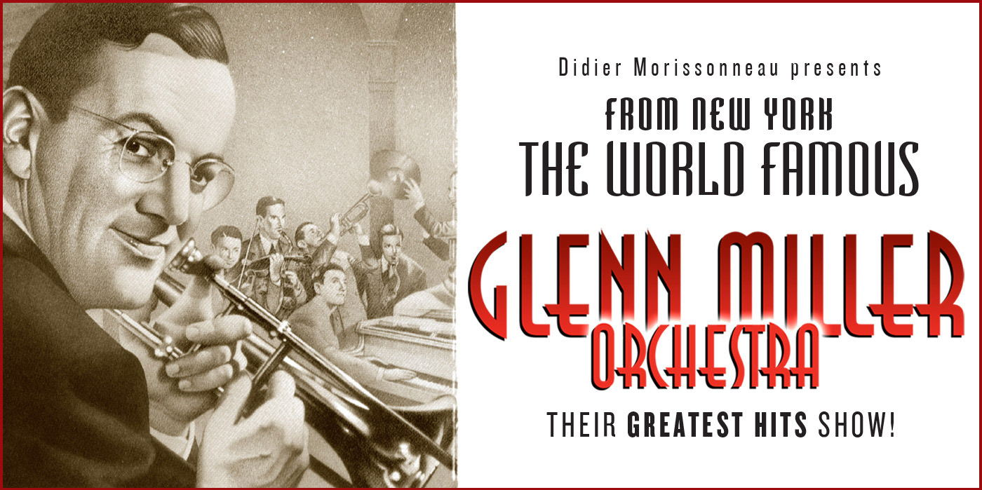 Glenn Miller Orchestra at the Shubert Theatre
