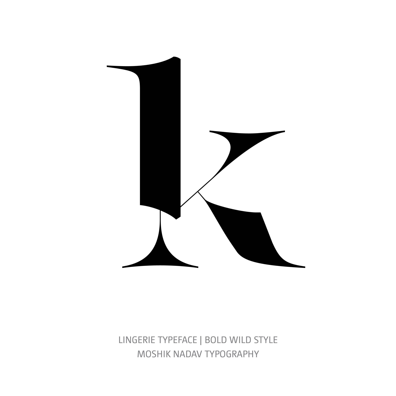Lingerie Typeface Bold Wild k