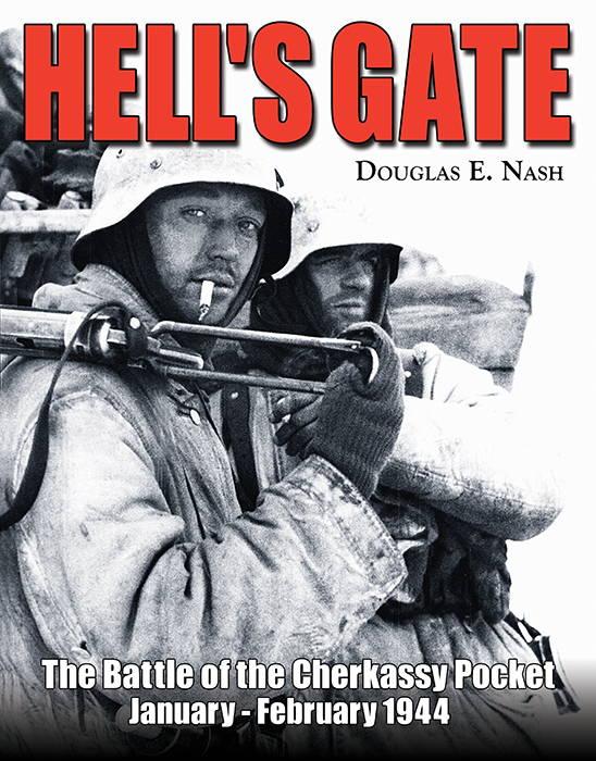 RZM Publishing HELL'S GATE The Battle of the Cherkassy Pocket, January-February 1944