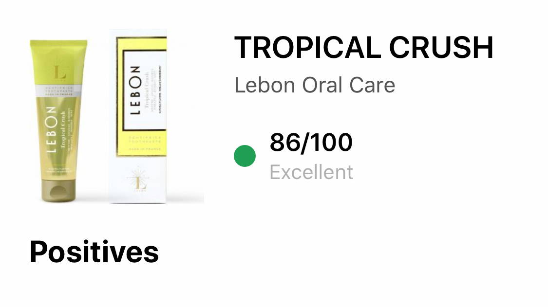 LEBON toothpaste review by YUKA for Tropical Crush 86/100