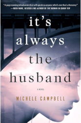 its always the husband by michele campbell