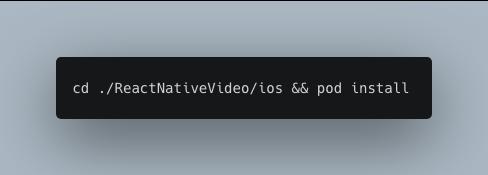 cd ./ReactNativeVideo/ios && pod install