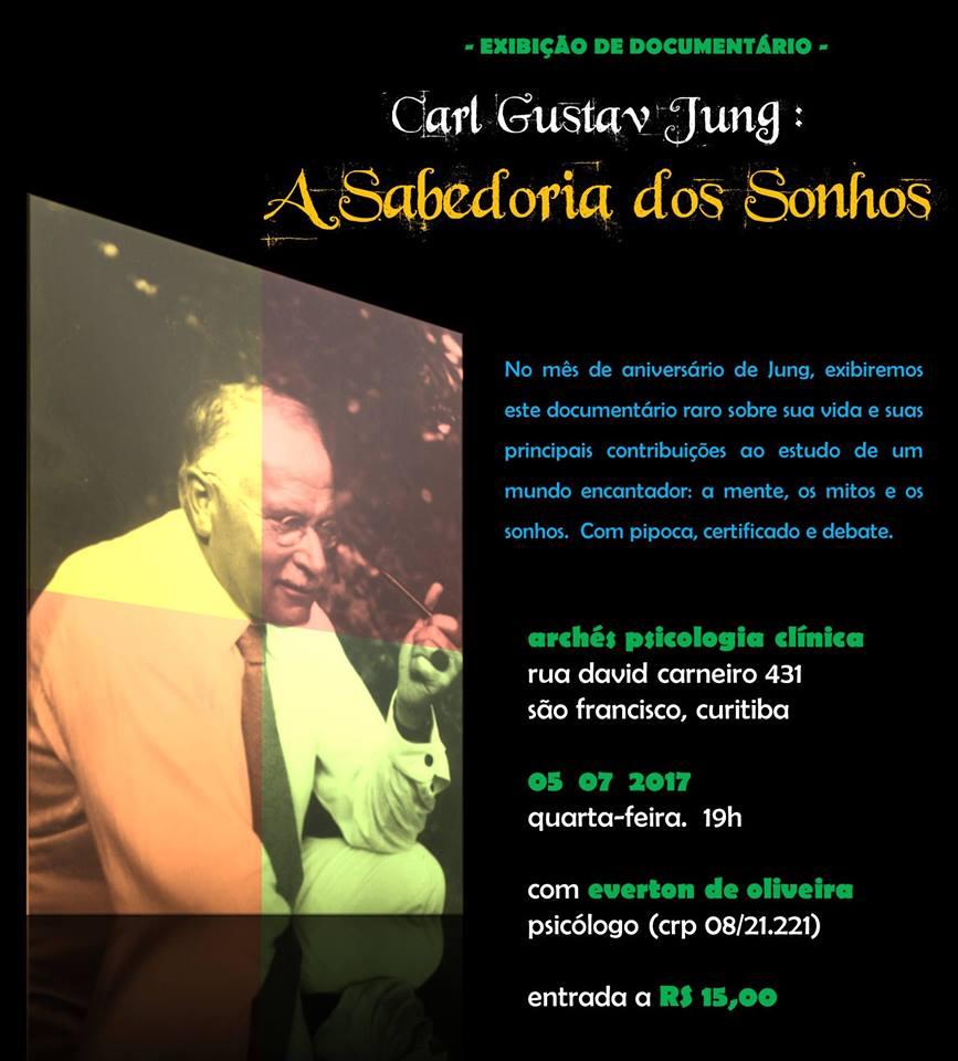 """Exibição: """"Carl Gustav Jung - A Sabedoria dos Sonhos"""""""