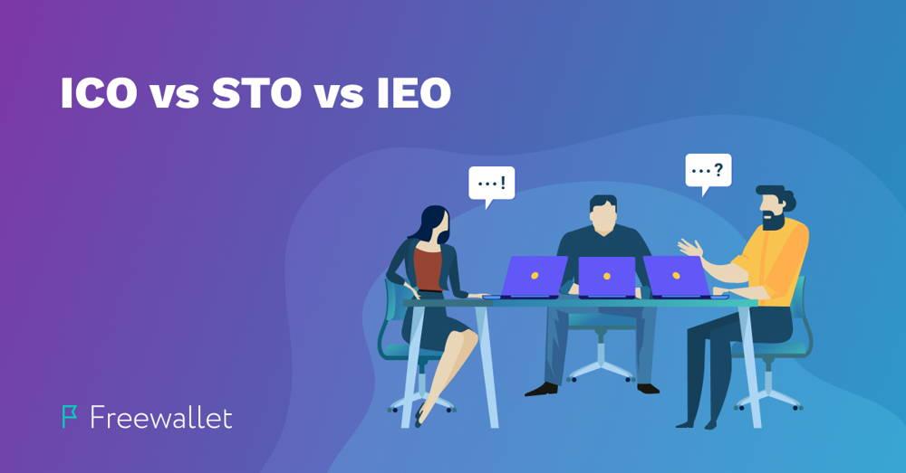 ICO vs STO vs IEO comparison