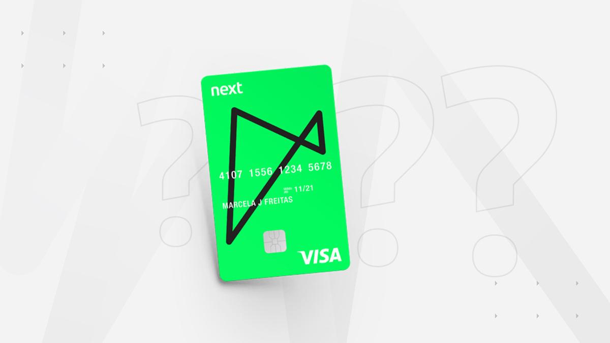 Next Visa, melhores cartões sem anuidade em 2020