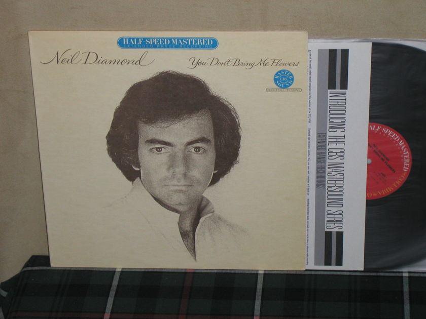 Neil Diamond  You Don't Bring - Me Flowers    Half Speed Mastered