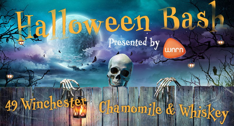 Halloween Bash - Chamomile & Whiskey and 49 Winchester with The BLNDRS -- Presented by WNRN