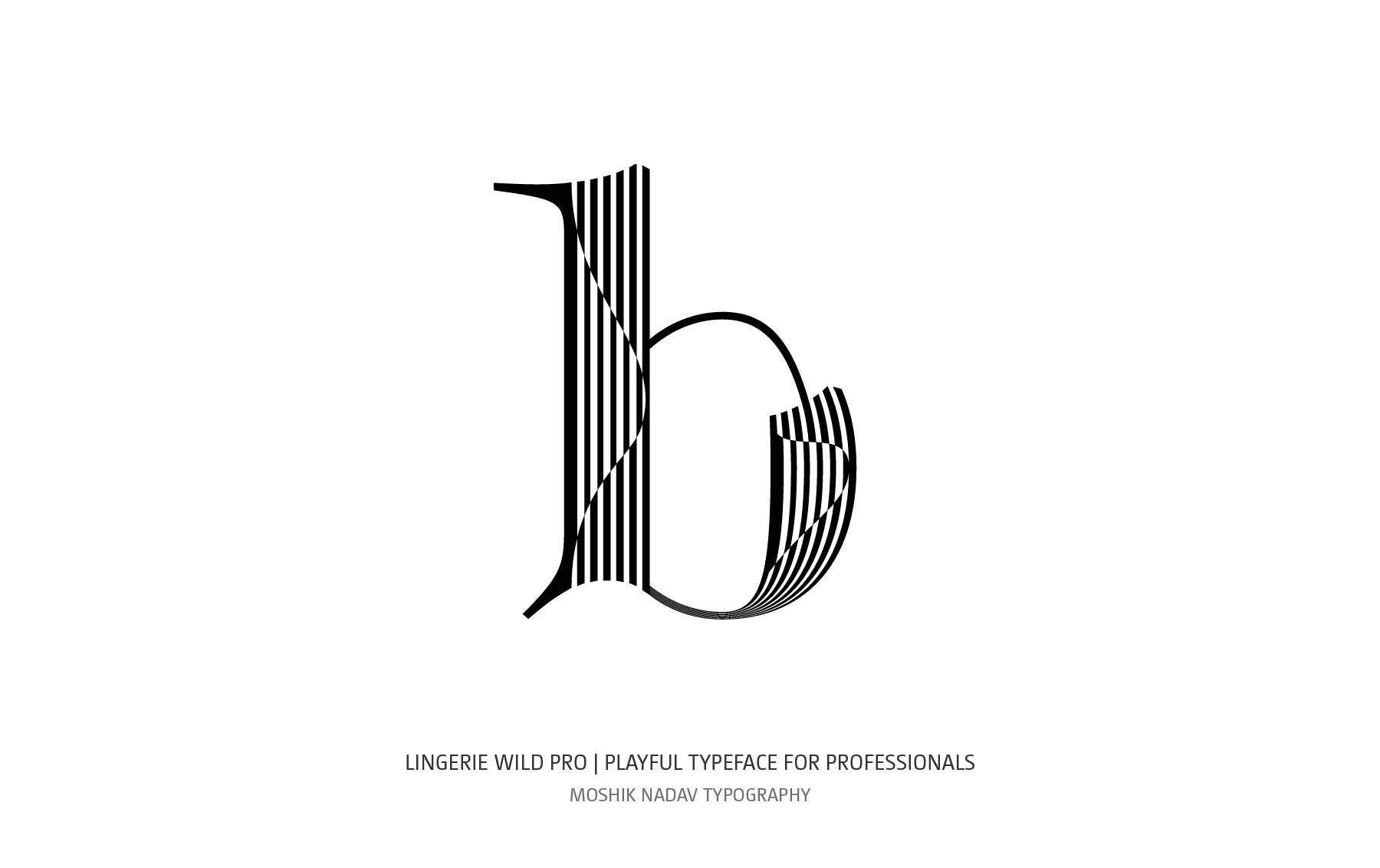 Lowercase b designed with Lingerie Wild Pro Typeface