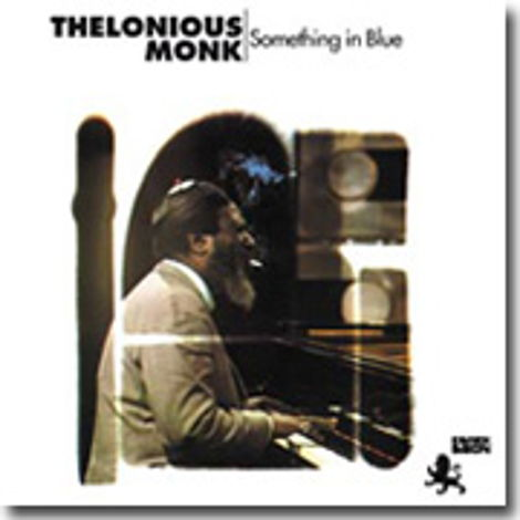 Thelonious Monk Something In Blue 180g LP  Something In Blue 180g LP