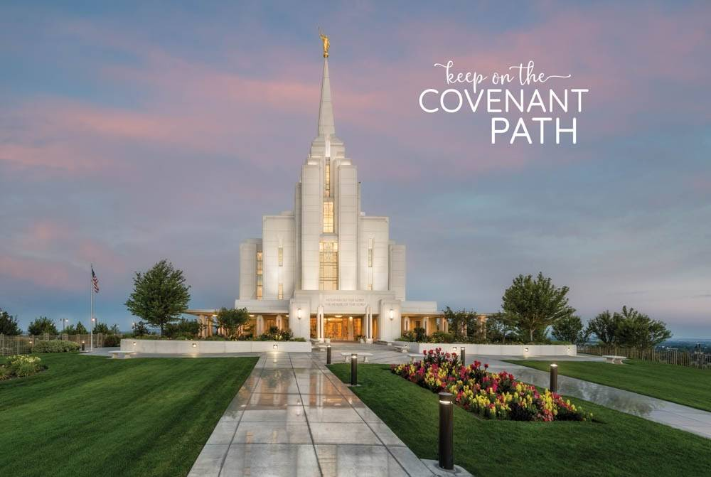 "LDS temple photo by Robert A. Boyd of the Rexburg Temple. Text reads: ""Keep on the Covenant Path."""