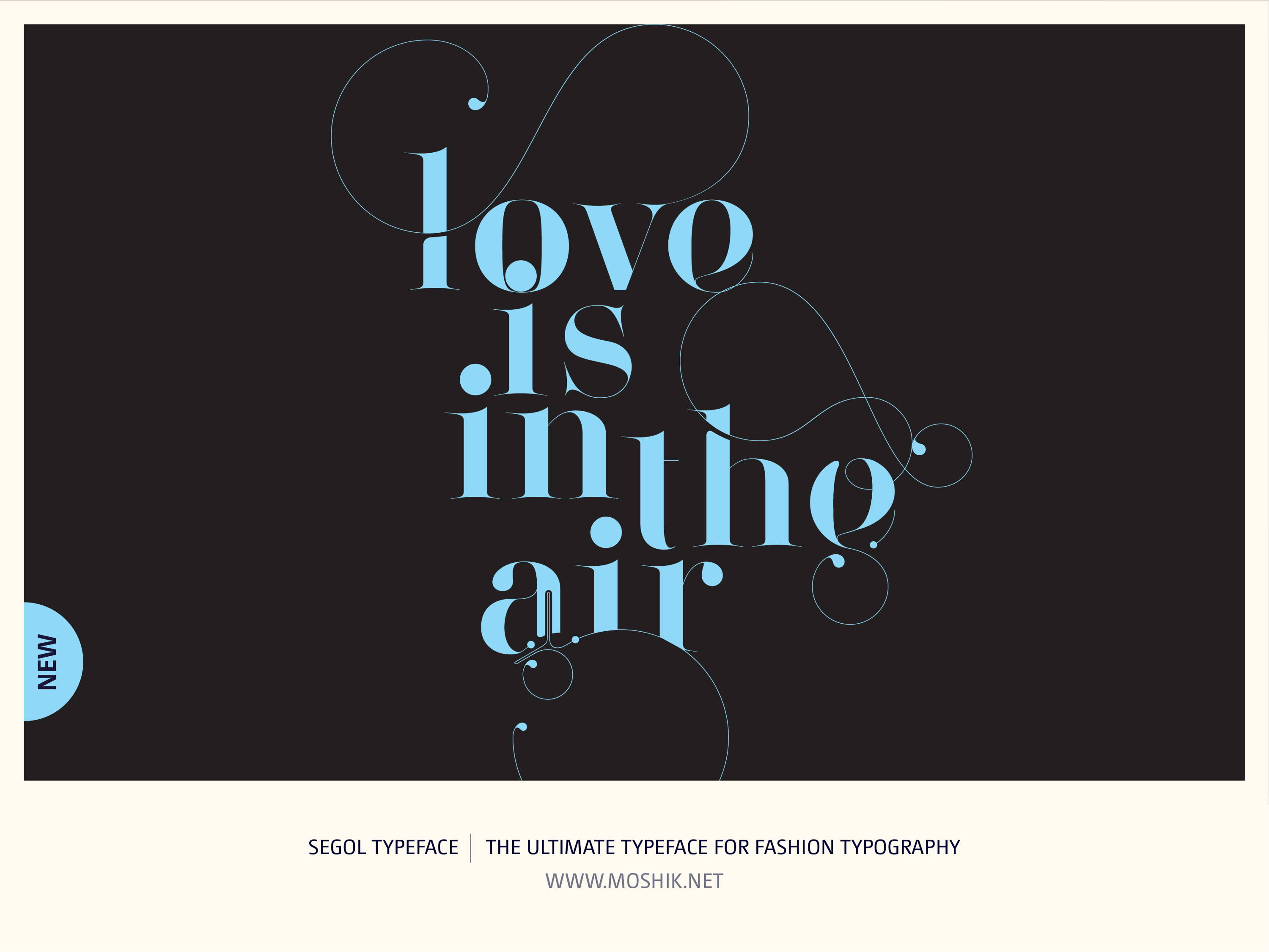 Segol Typeface, Love is in the air, Moshik Nadav, Fashion fonts, Fashion Typography, Vogue fonts, Fashion logos, Sexy logos, sexy fonts, custom fonts, custom fashion logo, Best fonts 2021, Must have fonts 2021, valentines, typography, poster