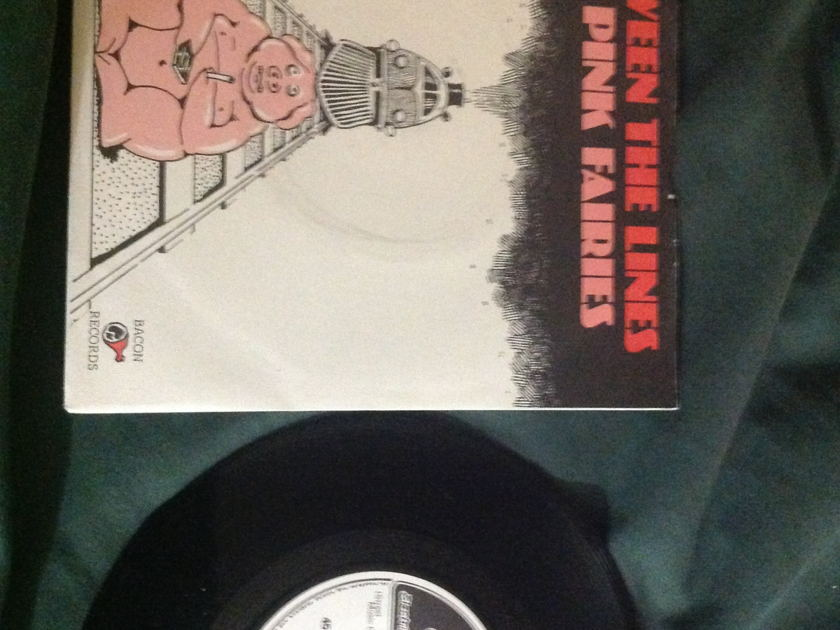 The Pink Fairies - Between The Lines Stiff UK 45 With Sleeve, NM