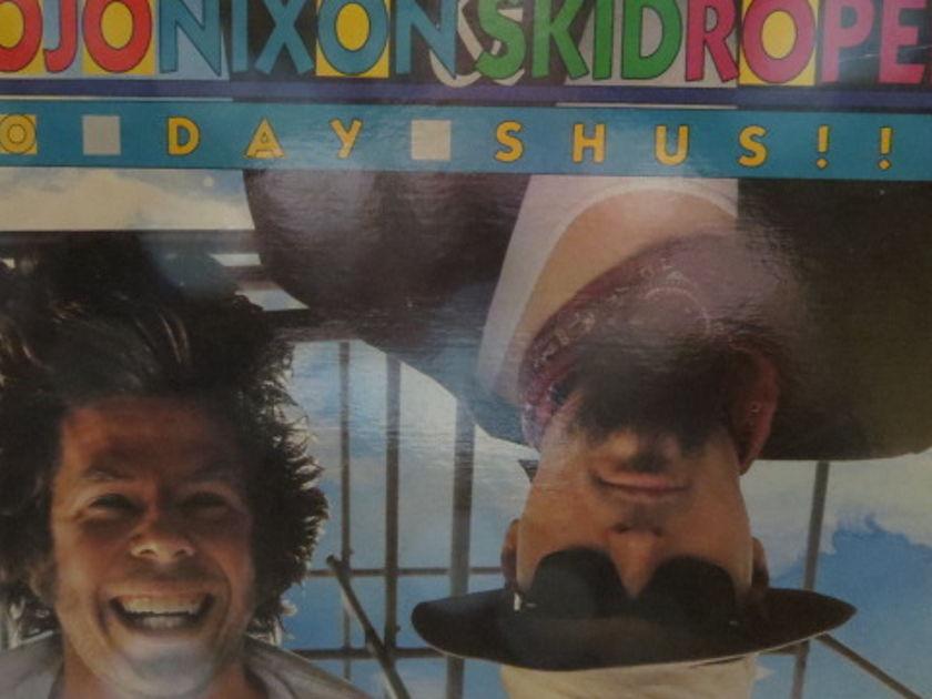 MOJO NIXON + SKID ROPER - BO DAY SHUS!!!