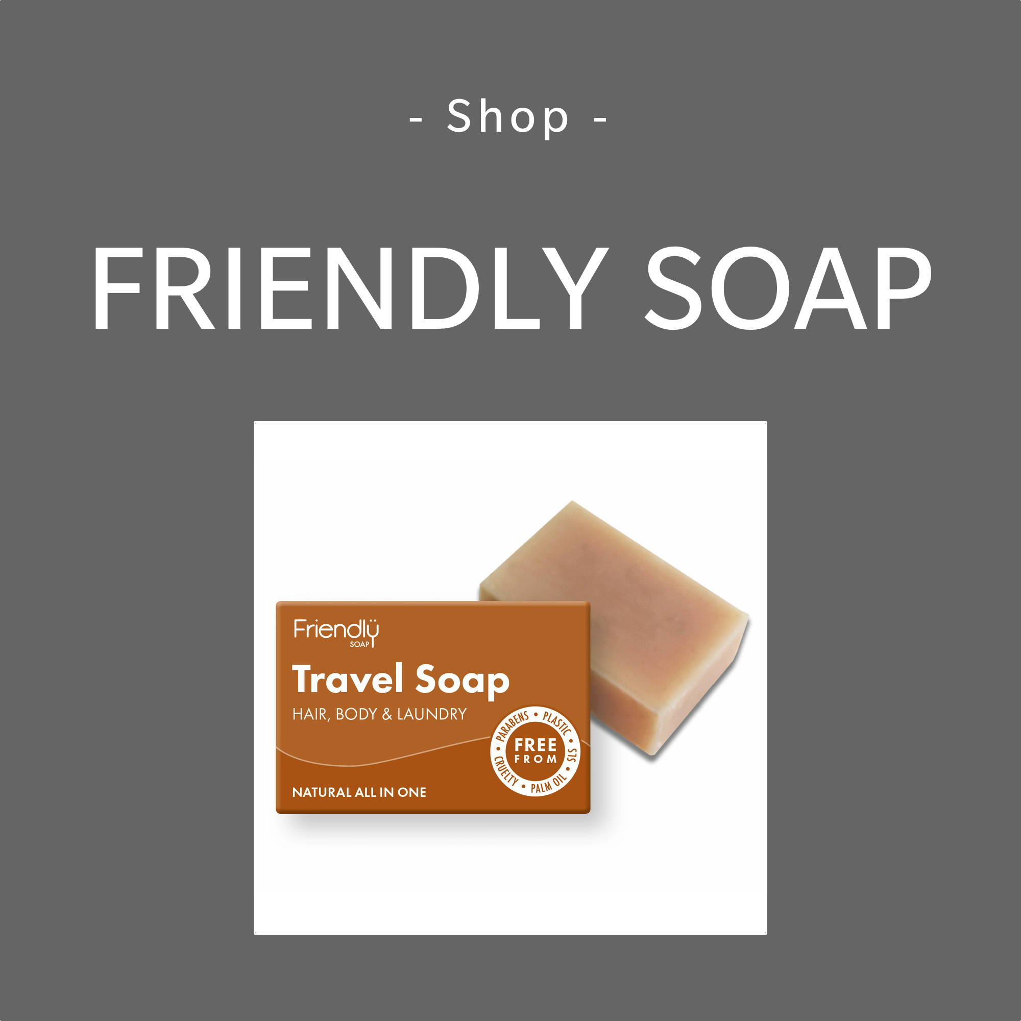 Friendly Soap Brand Page