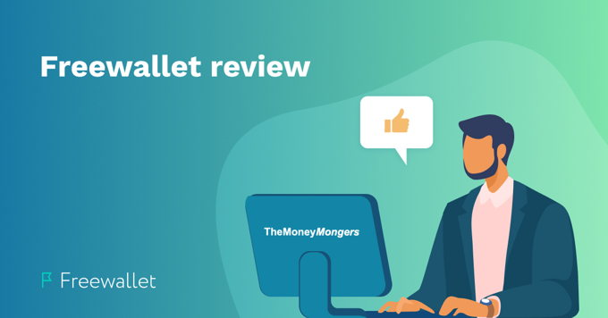 Freewallet Review by TheMoneyMongers