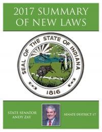 2017 Summary of New Laws - Sen. Zay