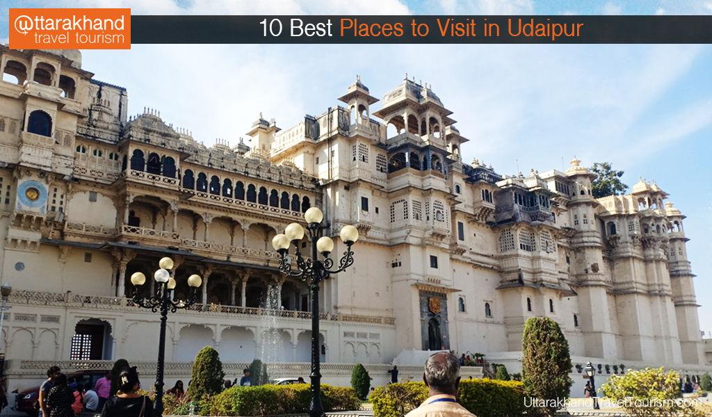 10 Best Places to Visit in Udaipur.jpg