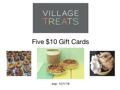 Village Treats Gift Cards