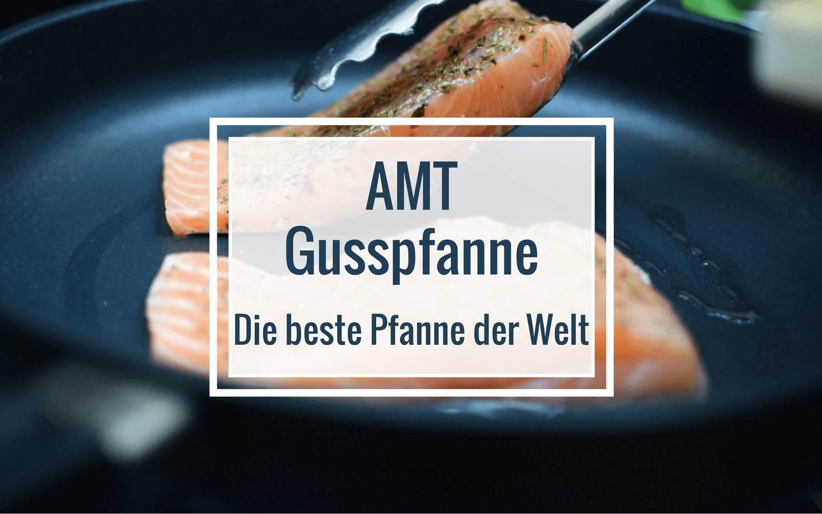 AMT Gusspfanne