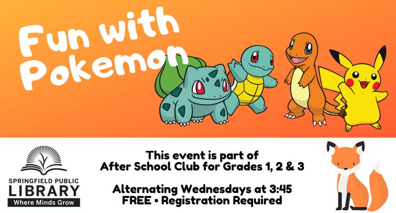 Fun with Pokémon (Grades 1, 2, 3) | Sep 18 | Eugene Weekly