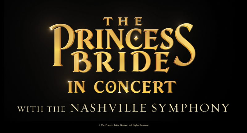 The Princess Bride In Concert with the Nashville Symphony