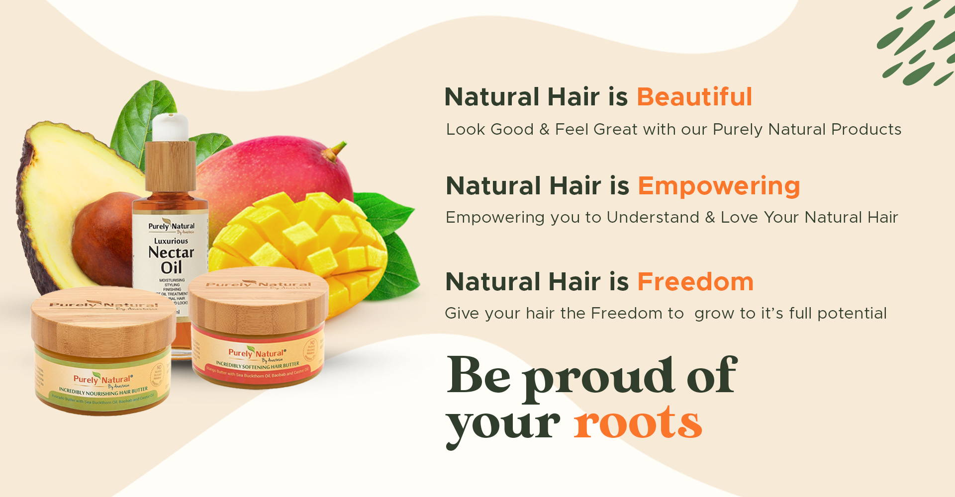 Be Proud of Your Roots from Purely Natural by Anastasia