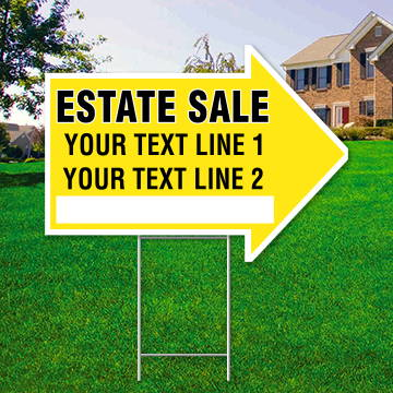 "17"" x 23"" yellow arrow shaped sign saying ' ESTATE SALE' 'Text Line 1' 'Text Line 2'"