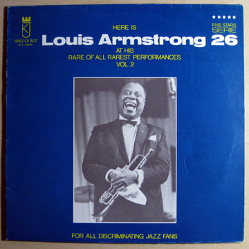 Here Is Louis Armstrong At His Rare Of All Rarest