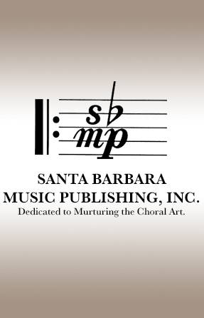 Browse Choral Tracks Songs from Publisher Santa Barbara Music Publishing