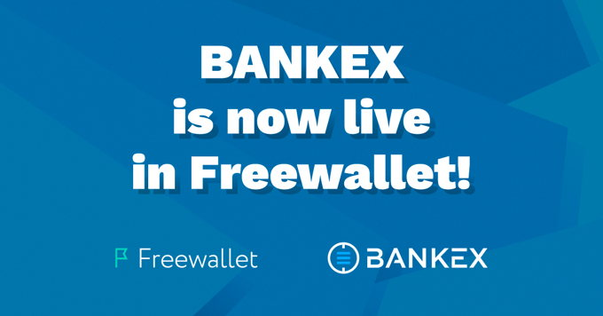 BANKEX is now live in Freewallet!