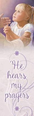 """LDS art bookmark featuring a young girl praying and looking up toward Jesus. Text reads: """"He hears my prayers."""""""
