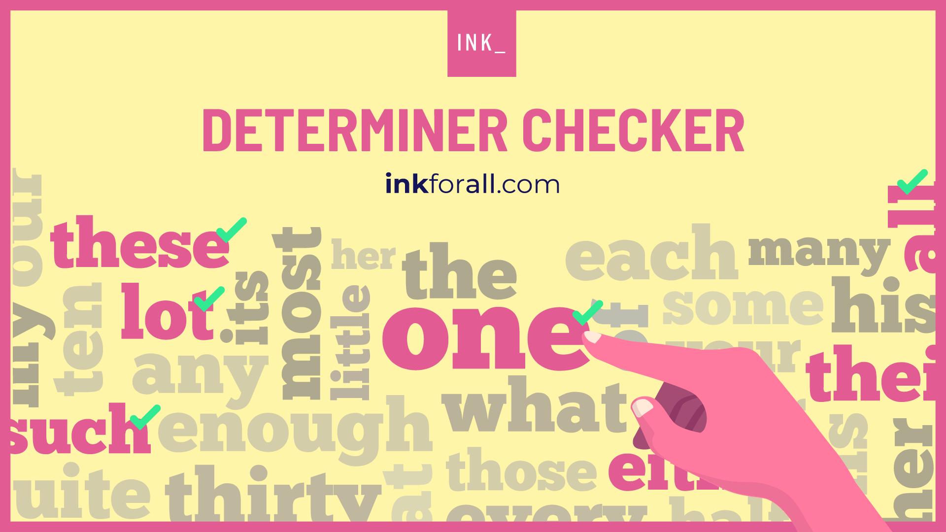 Determiner checker